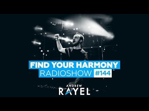 Andrew Rayel Find Your Harmony Radioshow 144