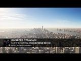 Giuseppe Ottaviani - Slow Emotion (Monoverse Remix) Black Hole Recordings