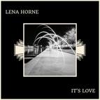 Lena Horne альбом It's Love