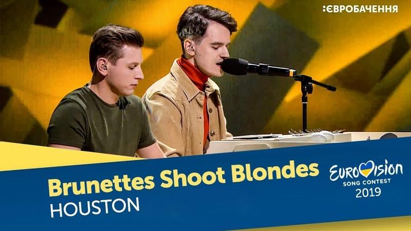 Brunettes Shoot Blondes – Houston. Перший півфінал. Національний відбір на Євробачення-2019