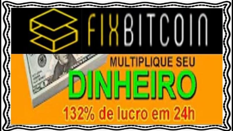 【FIXBITCOIN】☛Paga 117% ao dia | 132% de lucro em 24h Site de Investimento | dinheiro