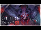 Dota 2 Guide - Broodmother | Гайд на Бруду | Пачка нубов и дерзкая Бруда