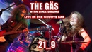THE GÄS feat. SINA-DRUMS - 21_9 (live Groove Bar)