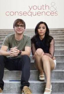 Молодость и ее последствия (мини-сериал 2018 – ...) Youth & Consequences смотреть онлайн