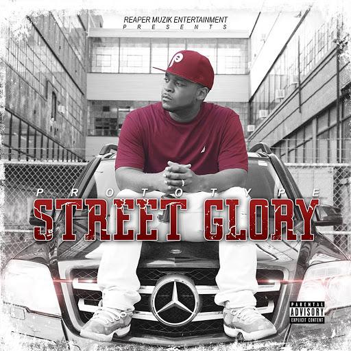 Prototype альбом Street Glory