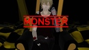 Monster【MMD】