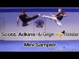 Scott Adkins & Ginger Ninja Trickster Sampler