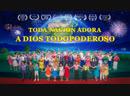 Drama musical cristiano Toda nación adora a Dios Todopoderoso Español Latino
