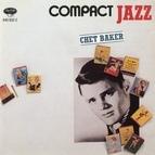 Chet Baker альбом Compact Jazz - Chet Baker