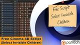 Select Invisible Children (Free Cinema 4D Script)
