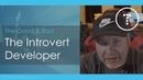 The Introvert Developer: The Good Bad