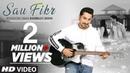 Sau Fikr VIDEO SONG Bishwajit Ghosh Rohit Singh Shaheer Sheikh Pooja Chopra Shabbir Ahmed
