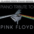 Piano Tribute Players альбом Pink Floyd Piano Tribute