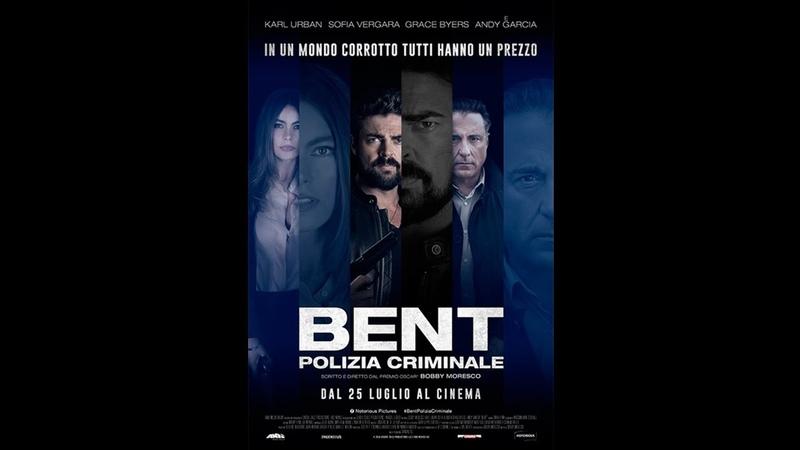 Bent - Polizia criminale WEBRiP (2018) Italiano 720p