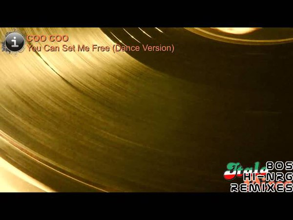 Coo Coo - You Can Set Me Free (Dance Version) [HD, HQ]