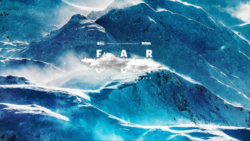 Far Out - Official Trailer / СНОУБОРД | SNOWBOARD