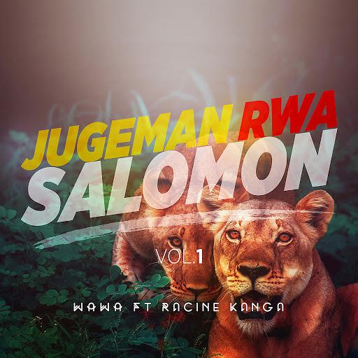 Wawa альбом Jugeman Rwa Salomon, Vol. I
