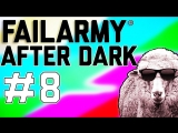 FailArmy After Dark: Does That Sheep Have Sunglasses? (Ep. 8)