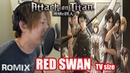 Red Swan - Attack on Titans Season 3 OP (ROMIX Cover)