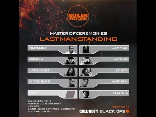 Boiler Room x Call Of Duty Presents: Last Man Standing