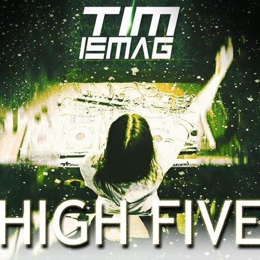 Tim Ismag альбом High Five