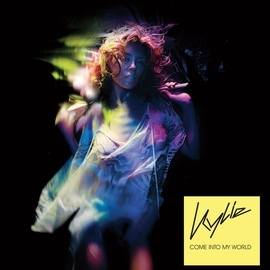 Kylie Minogue альбом Come Into My World