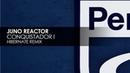 Juno Reactor Conquistador I Hibernate Remix