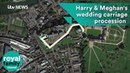 Prince Harry and Meghan Markle's Royal wedding carriage procession route in 100 seconds