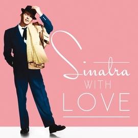 Frank Sinatra альбом Sinatra, With Love
