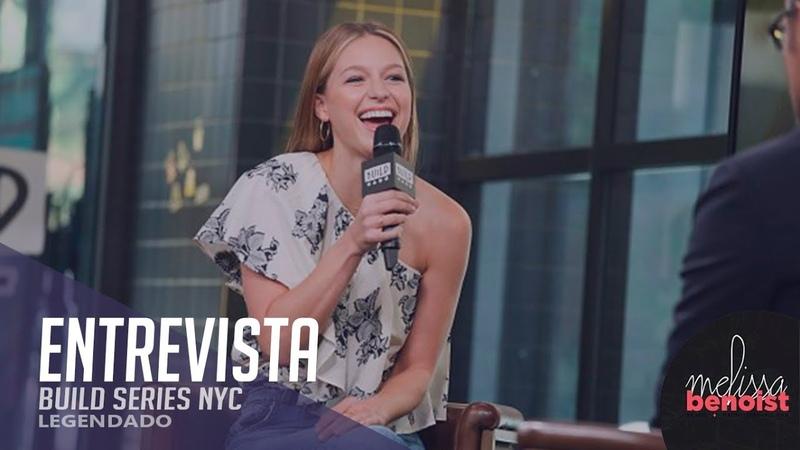 Entrevista: Melissa Benoist Para O Build Series NYC (Legendado)