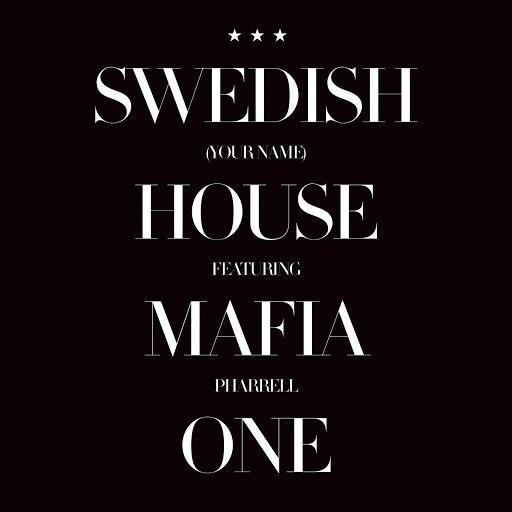 Swedish House Mafia альбом One (Your Name)