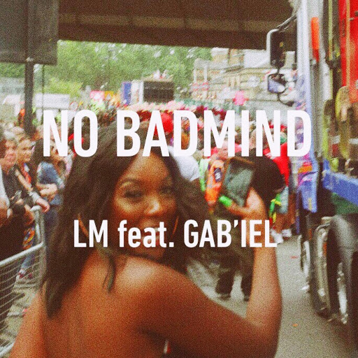 LM альбом No Badmind (feat. Gab'iel)
