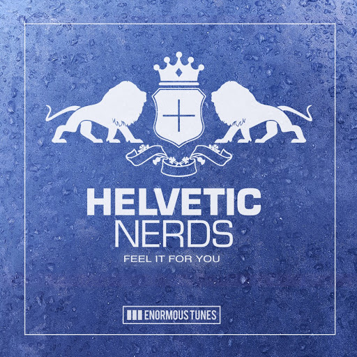 Helvetic Nerds альбом Feel It for You
