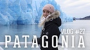 Icebergs, volcanos more in PATAGONIA - VLOG 27