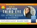 🌟 ELLEN TADD: How to Open Your THIRD EYE for Infinite Wisdom Guidance | The Infinite View