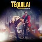 Tequila альбом Adiós, Tequila! En Vivo