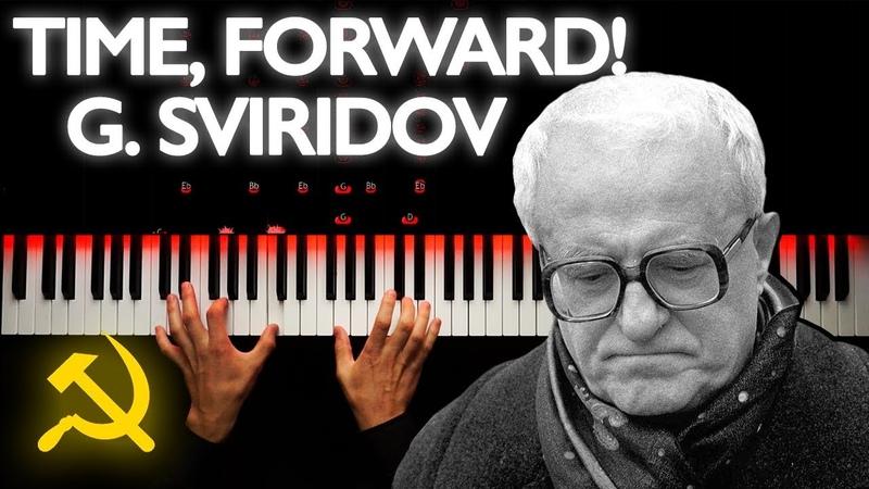 G Sviridov Time Forward Piano Tutorial 100 000 special