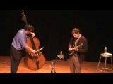 The Farmer &amp The Duck- Edgar Meyer &amp Chris Thile