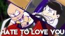 Oso/Chibita - Hate to love you
