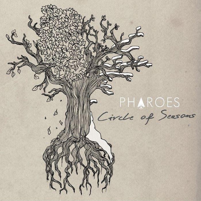Pharoes - Circle Of Seasons (2012)
