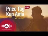 Raef - Price TagKun Anta (Jessie JHumood Cover)