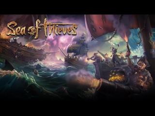 [Стрим] Sea of Thieves