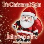 Johnny Mathis альбом It's Christmas Night