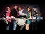 Gipsy Casual - Mik Mik-Европейска рома.