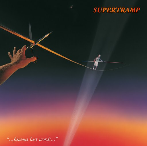 Supertramp альбом Famous Last Words (Remastered)