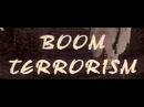 Boom Terrorism Niet Mooi Maar Wel Hard Origineel
