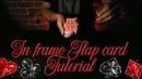 Flap card in frame card trick tutorial