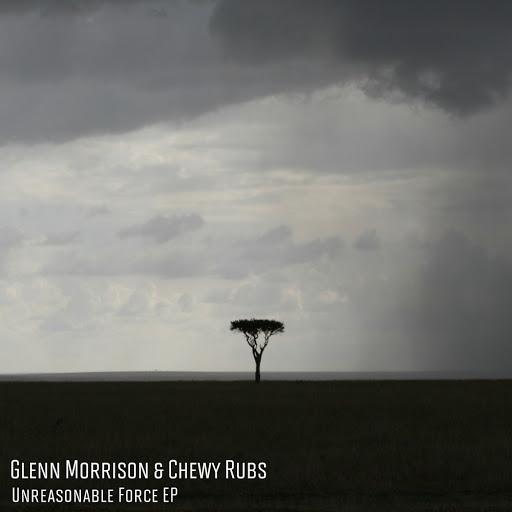 Glenn Morrison альбом Unreasonable Force EP