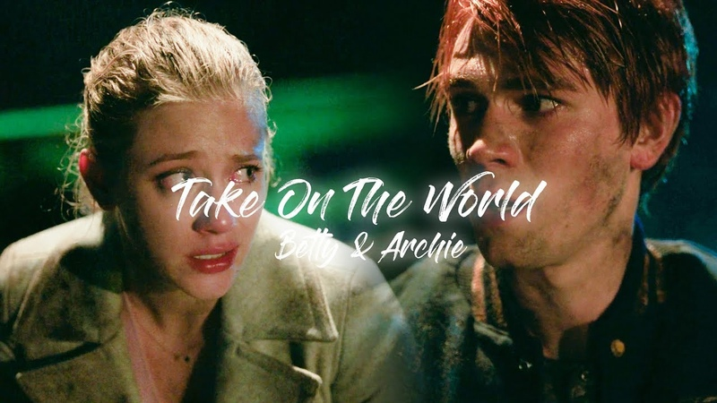 Betty Archie | Take On The World [2x09]