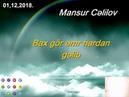 Mansur Cəlilov Bax gör əmr hardan gəlib Kürdəmir 01 12 2018